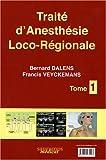 Anesthésie locorégionale - De la naissance à l'âge adulte : Coffret en 2 volumes
