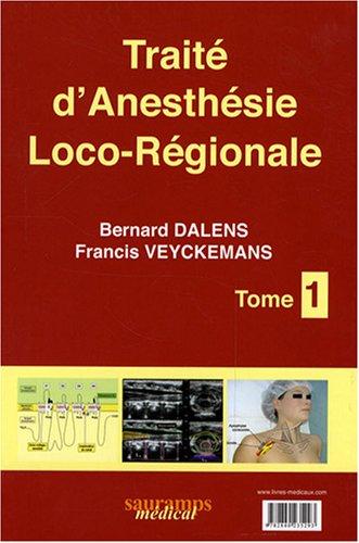 Anesthésie locorégionale: de la naissance à l'âge adulte : Coffret en 2 volumes
