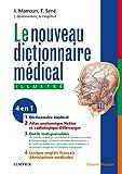 Dictionnaire médical - Version électronique et atlas anatomique inclus