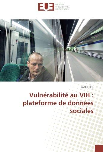 Vulnérabilité au VIH : plateforme de données sociales par Joëlle Hist