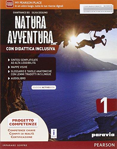 Natura avventura. Con Didattica inclusiva. Ediz. activebook. Per la Scuola media. Con e-book. Con espansione online: 1