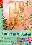 Acryl-Malkurs mit Martin Thomas, Bd. 5: Blumen & Blüten. Aufbaukurs (inkl. DVD)