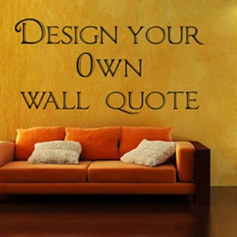Design Your Own Wall art Quote- Decor sticker - 3 sizes, quote, Transfer, Bedroom -LARGE -SIZE 120cm x 60cm -Black