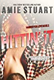 Hittin It: A Hitman Romance (Marked For Love Book 2)
