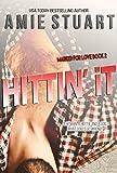 Hittin It: A Hitman Romance (Marked For Love Book 2)