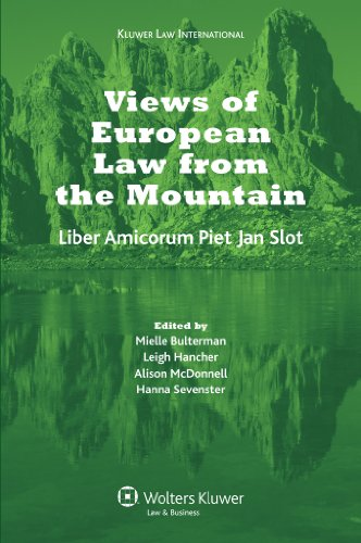 Views of European Law from the Mountain: Liber Amicorum for Piet Jan Slot