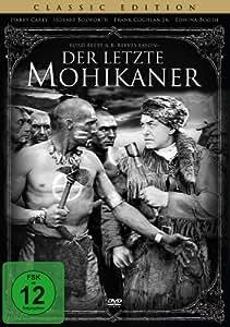 Der letzte Mohikaner - Das Original