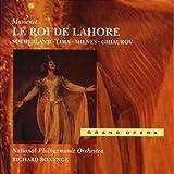 Massenet - Le Roi de Lahore