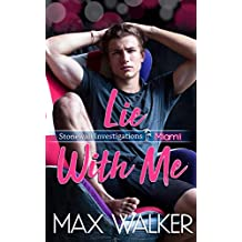 Lie With Me (Stonewall Investigations Miami Book 2) (English Edition)