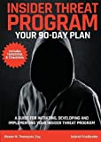 Insider Threat Program: Your 90-Day Plan