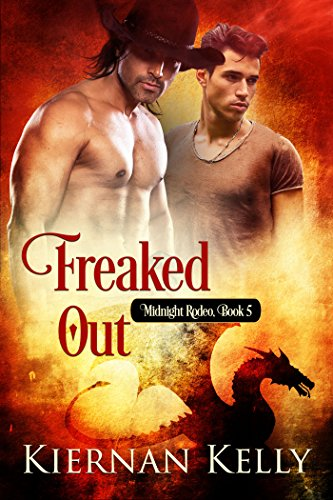 Freaked Out (Midnight Rodeo Book 5) (English Edition)