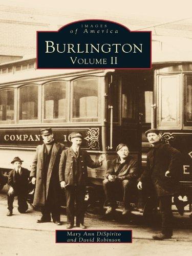 Burlington: Volume II (Images of America (Arcadia Publishing)) (English Edition)