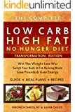 Low Carb High Fat No Hunger Diet & Cookbook: Keto Hybrid For Weight Loss (Ketogenic Book 1)