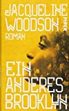 Ein anderes Brooklyn: Roman