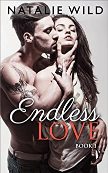 Endless Love by [Wild, Natalie]