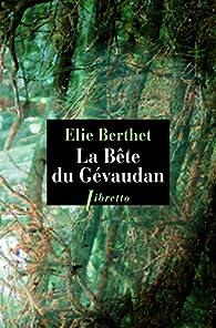 La bête du Gévaudan par Élie Berthet