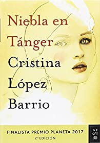 Pack TC. Niebla en Tánger par Cristina López Barrio