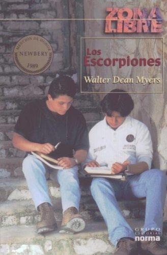 Los escorpiones / Scorpions por Walter Dean Myers