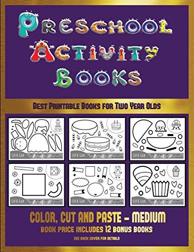 for Two Year Olds (Preschool Activity Books - Medium): 40 black and white kindergarten activity sheets designed to develop visuo-perceptual skills in preschool children. ()