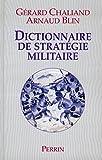 Dictionnaire de stratégie militaire