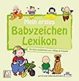 Mein erstes Babyzeichen Lexikon: 99 DGS-Geb�rden aus Alltag & Freizeit Bild