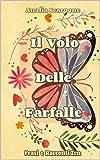 Il Volo Delle Farfalle: Frasi e Racconti Zen