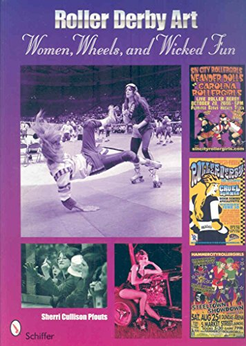 [(Roller Derby Art : Women, Wheels, and Wicked Fun)] [By (author) Sherrie Cullison Pfouts] published on (October, 2008)