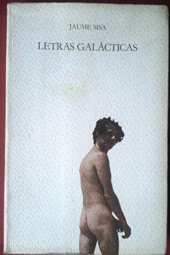 JAUME SISA . LETRAS GALÁCTICAS