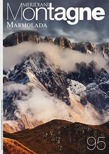 La Marmolada. Con Carta geografica ripiegata (Meridiani montagne)