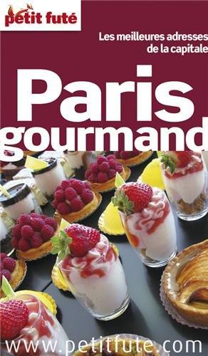 Petit Futé Paris gourmand