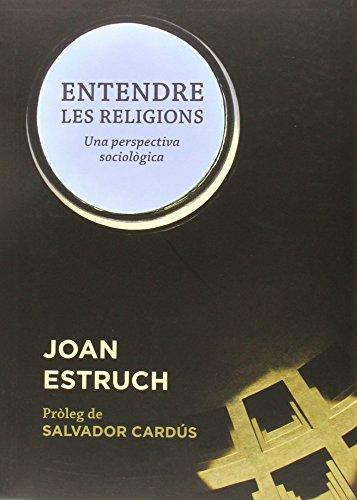 Entendre les religions por Joan Estruch