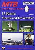 U-Boote: Modelle und ihre Vorbilder