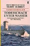 Nasses Eichenlaub: Als Kommandant und F.d.U. im U-Boot-Krieg - Fritz Brustat-Naval