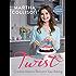 Twist: Creative Ideas to Reinvent Your Baking
