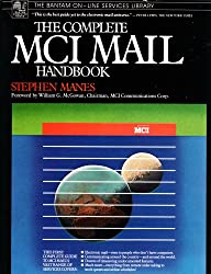 The Complete McI Mail Handbook