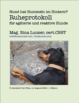 Ruheprotokoll für agitierte oder reaktive Hunde (Hilfe! Mein Hund.... 2) (German Edition) by [Lunzer, Bina]
