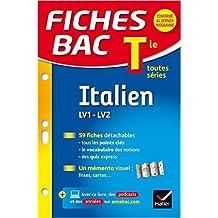 Fiches Bac Italien Tle (LV1 & LV2): fiches de révision - Terminale toutes séries de Jacques Guesdon,Dominique Fioravanti Poli ( 7 janvier 2015 )