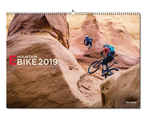 E-Mountain Bike Kalender 2019 by Markus Greber. EMTB E-MTB, EBike E-Bike, E-Mountainbike EMountainbike, MTB, Bike, Mountainbike Wandkalender im DIN A2 Format (2019)