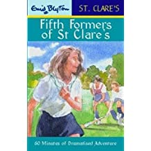 08: Fifth Formers of St Clare's