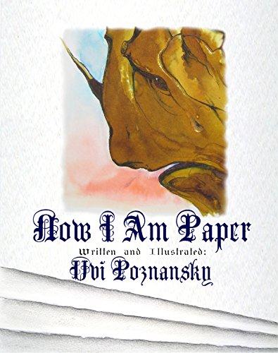 Now I Am Paper by Uvi Poznansky
