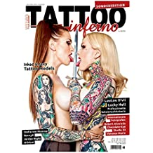 Tattoo Inferno Sonderedition 2018 + Tattoo Inferno Kalender 2019 im XXL-Format zum Ausklappen mit großformatigen Fotos von Lucky Hell, LouLou D'vil, Stella von Monroe, RoxxyX, Jordan Night u.v.a.