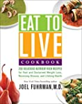 Eat to Live Cookbook: 200 Delicious N...