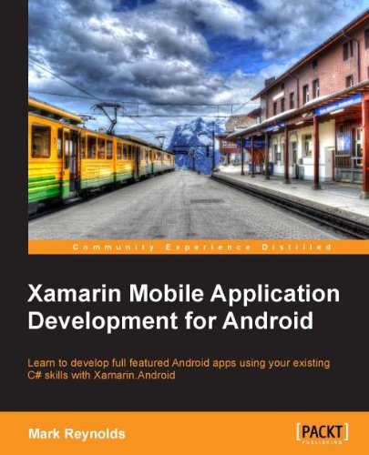 Xamarin Mobile Application Development for Android (English Edition)