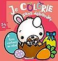 Je colorie sans déborder (2-4 ans) Pâques