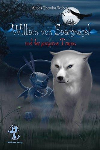 Buchseite und Rezensionen zu 'William von Saargnagel: und der purpurne Traum' von Alfons Th. Seeboth