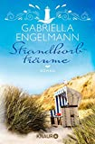 Strandkorbträume: Roman (Die Büchernest-Serie, Band 4) - Gabriella Engelmann
