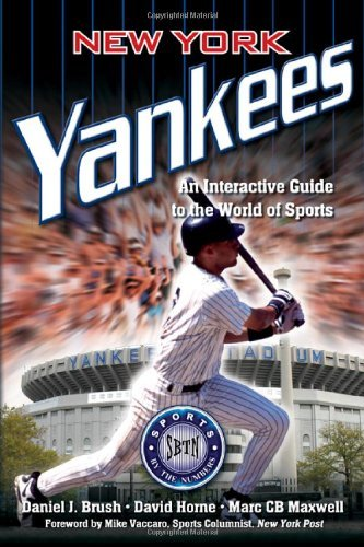 new-york-yankees-an-interactive-guide-to-the-world-of-sports-sports-by-the-numbers-by-daniel-j-brush