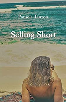 SELLING SHORT by [Turton, Pamela]