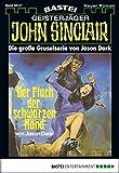 John Sinclair Gespensterkrimi - Folge 47: Der Fluch der schwarzen Hand (German Edition)