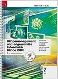 Für FW-Schulversuchsschulen: Officemanagement und angewandte Informatik 2 FW Office 2013 inkl. Übungs-CD-ROM